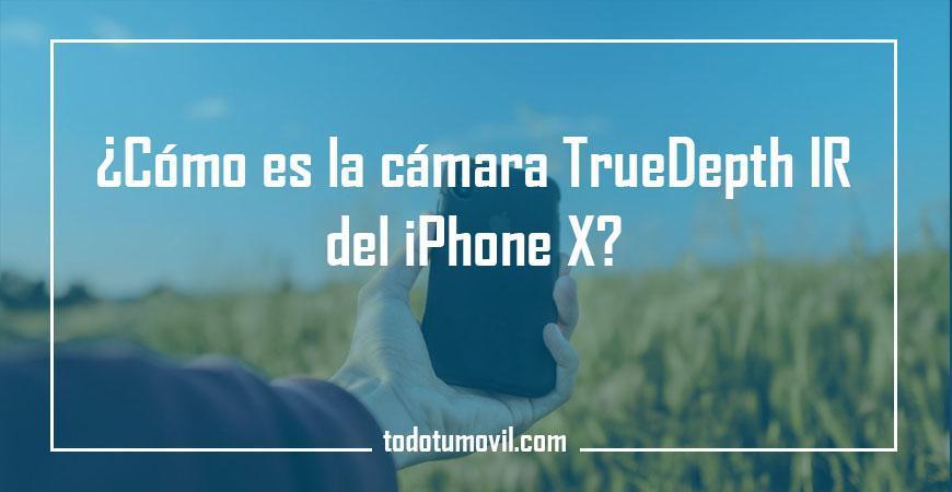 ¿Cómo es la cámara TrueDepth IR del iPhone X?